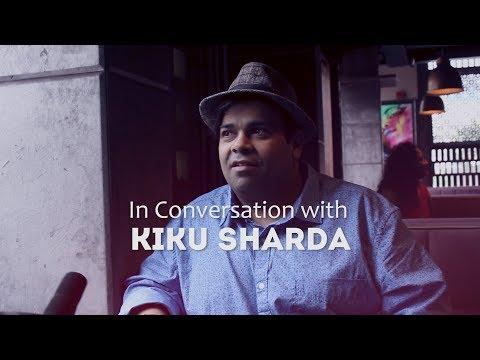 The Kiku Sharda Interview