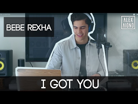 I Got You By Bebe Rexha | Alex Aiono Cover