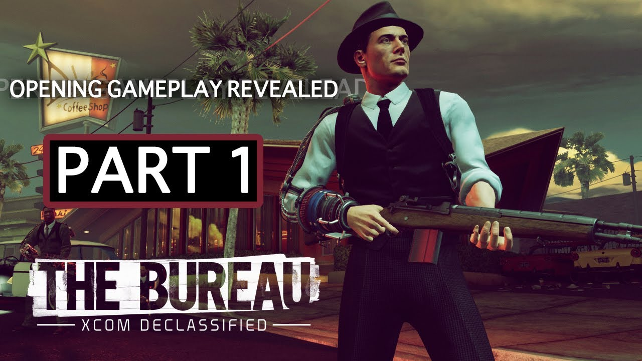 The bureau: xcom declassified exclusive gameplay opening mission