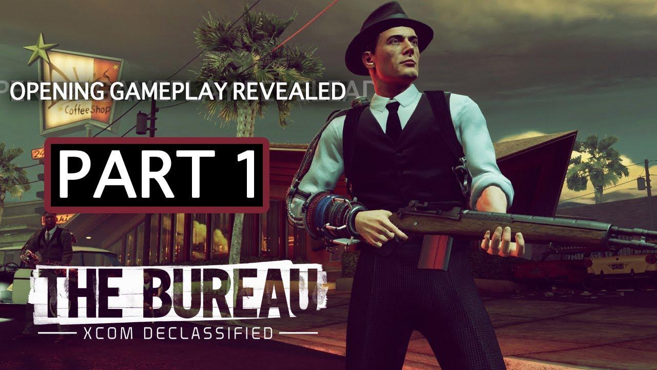 The bureau xcom declassified exclusive gameplay opening