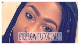 Quick & Easy Eyebrow Tutorial| 2017