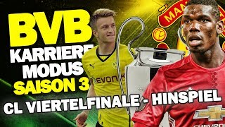 CL VIERTELFINALE! - Hinspiel Gegen Manchester United! ♕ FIFA 17 Karrieremodus BVB S3 #47