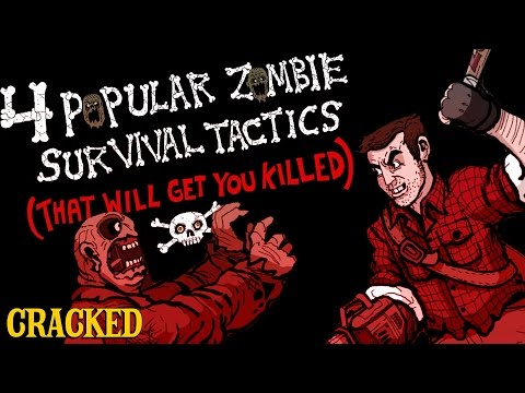 4 Popular Zombie Survival Tactics (That Will Get You Killed)