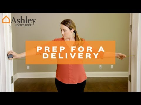 Ashley HomeStore | How To Prepare For A Delivery