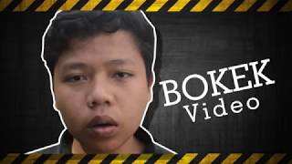 The Real of BOKEK Video