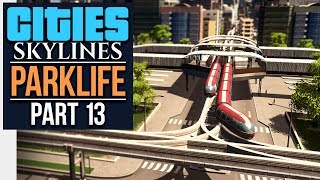 Cities: Skylines Parklife | DESIGN WORK (#13)