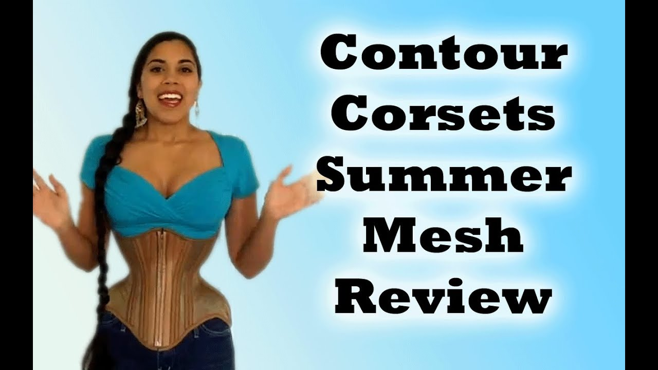 ae8aed785a7 Contour Corsets Summer Mesh Underbust Review