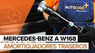 Cómo cambiar Amortiguadores traseros en MERCEDES-BENZ A W168 [INSTRUCCIÓN]