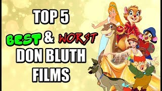 Jambareeqi's Top 5 Best & Worst Don Bluth Films
