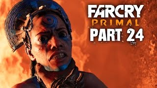 Far Cry Primal Gameplay Walkthrough Part 24 - IZILA HOMELAND (FULL GAME)
