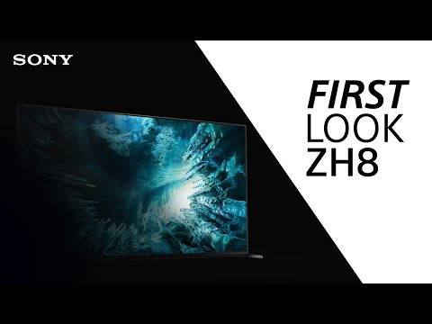 FIRST LOOK: Sony ZH8 TV