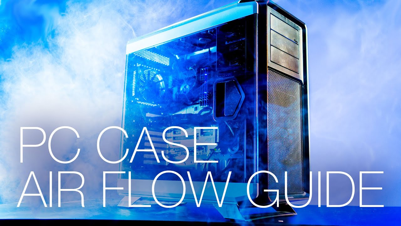 Computer Case Airflow What Is Positive And Negative Pressure Basic Hardware Diagram The Layout Of A Stand