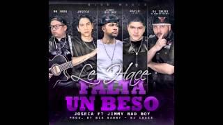 JOSECA FT. JIMMY BAD BOY - LE HACE FALTA UN BESO PROD. BY DJ CRUSS - BIG DANNY