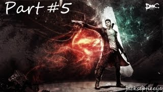 DMC: Devil May Cry PC - Escaping the House - Gameplay Walkthrough - Part 5