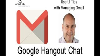 Useful Tips for Managing Google Gmail - Hangouts Chat - How to chat using Google Hangouts in Gmail