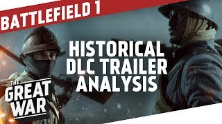 Battlefield 1 Historical Analysis - In The Name Of The Tsar - They Shall Not Pass I THE GREAT WAR
