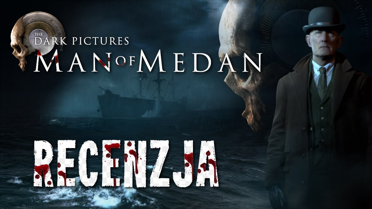 [PC/PS4/X1] The Dark Pictures: Man of Medan Recenzja gry