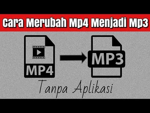Cara Merubah Mp4 Menjadi Mp3 Tanpa Aplikasi