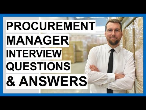 PROCUREMENT MANAGER Interview Questions And Answers (Procurement Officer Job Interview Tips!)