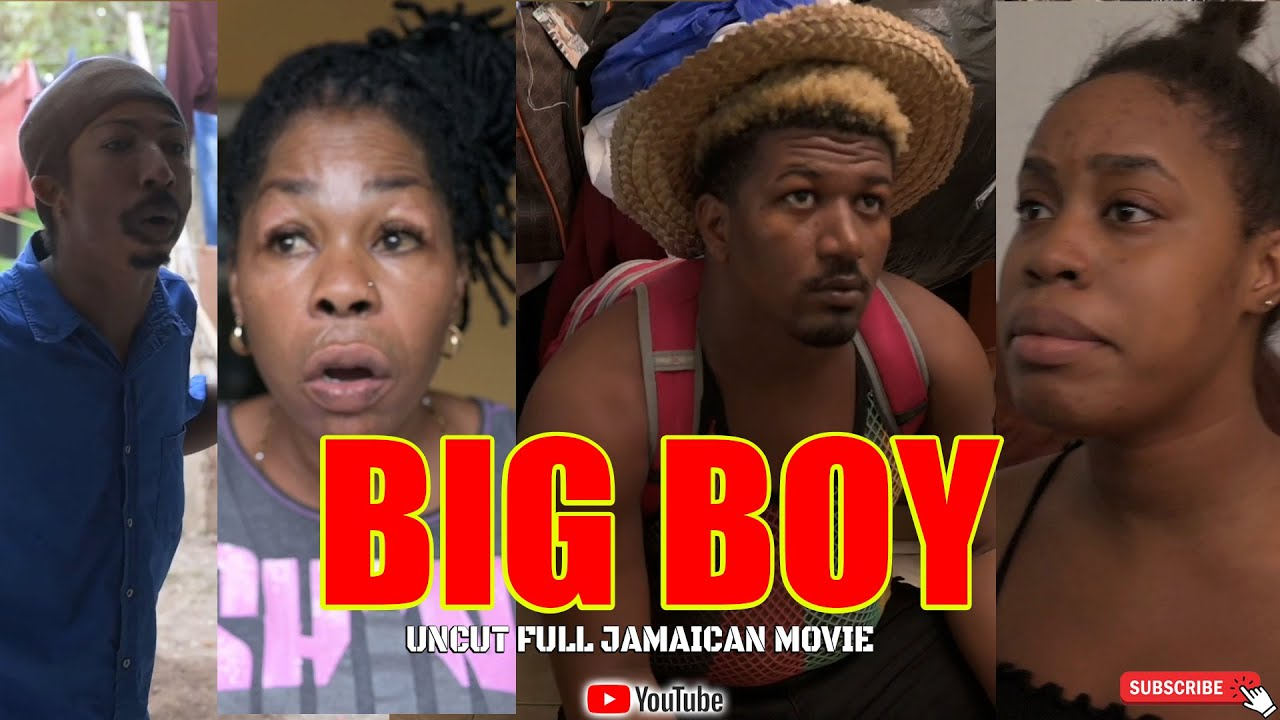 Download BIG BOY -  UNCUT FULL JAMAICAN MOVIE SERIES
