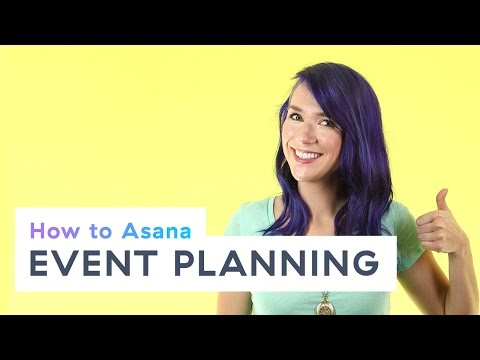 How to Asana: Event planning