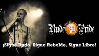 Rude Pride - My Way Of Life (Subtítulos Español)