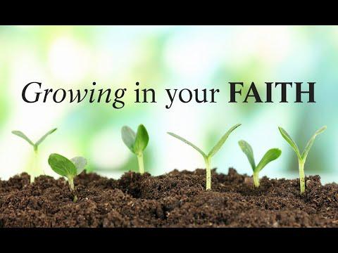 June 13, 2021 - Growing in Faith