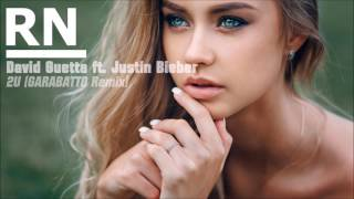 David Guetta ft. Justin Bieber - 2U (GARABATTO Remix) [BASS BOOSTED]