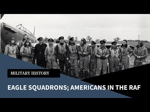 Americans Flying For Britain; The Eagle Squadrons