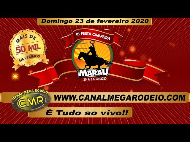 Abertura III Festa Campeira de Marau - Domingo dia 23 de fevereiro 2020 - Marau-RS