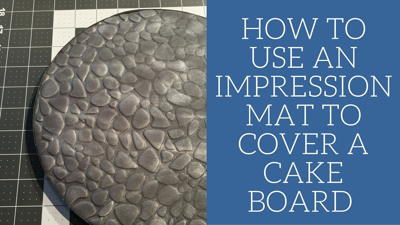 How to use an impression mat to cover a cake board youtube - Impression gateau ...