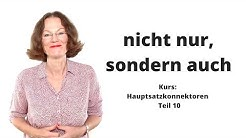 """ᐅ Deutsche Konnektoren 10 (Hauptsätze verbinden): Doppelkonjunktion """".nicht nur,sondern auch""""!"""
