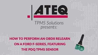How to perform an OBD relearn on a Ford F-Series, featuring the PDQ TPMS sensor