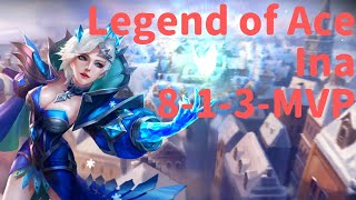Ina (8-1-3 MVP) Legend of Ace - Mobile MOBA Game