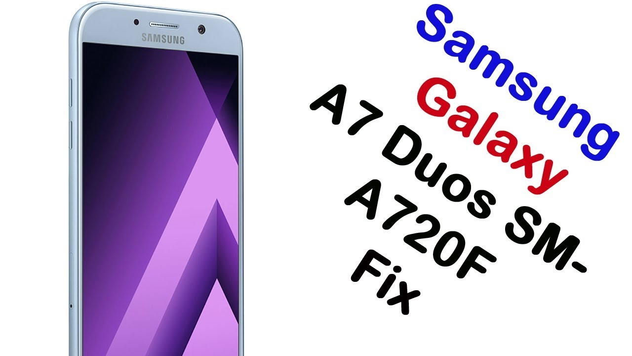Samsung Galaxy A7 Duos Firmware Videos - Waoweo