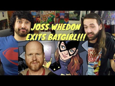 """JOSS WHEDON EXITS BATGIRL Cause He """"Didn't Have A Story""""!!!"""