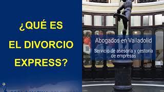 🔴QUÉ ES EL DIVORCIO EXPRESS ▶ (( en sus 2 vertientes ))