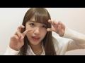 加藤玲奈 「AKB48の明日よろしく」生配信 170208 の動画、YouTube動画。