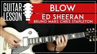 Gambar cover BLOW Guitar Tutorial 🎸  Ed Sheeran Bruno Mars Chris Stapleton Guitar Lesson |Solo + TABS|