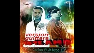 Mc Carlos Ft Alex B -  ♥YO  TE AMO♥ Versión Guitarra acoutisc