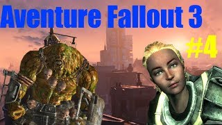 Let's Play Fallout 3 Notre premier Behemoth! 2/2