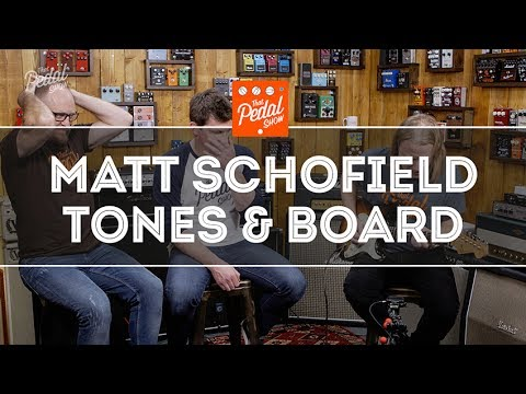 That Pedal Show Special – Matt Schofield: Tone, Technique, Amps… And Pedals!
