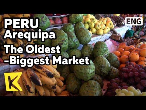 【K】Peru Travel-Arequipa[페루 여행-아레키파]가장 크고 오래된, 아레키파 시장/Arequipa/The Oldest and The Biggest Market