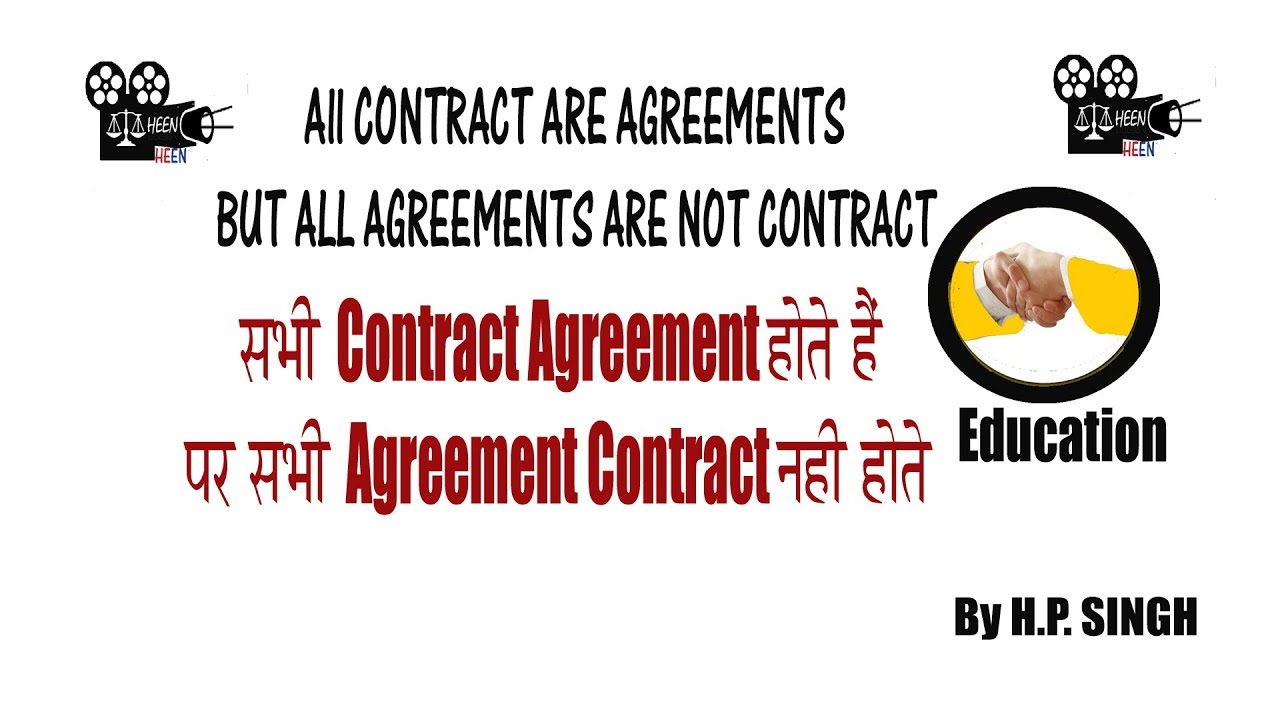 All Contracts Are Agreement But All Agreements Are Not Contracts
