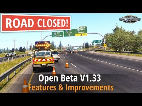 ATS v1.33 - Open Beta (Detours - Closed Roads, Turnpike Double Trailers)