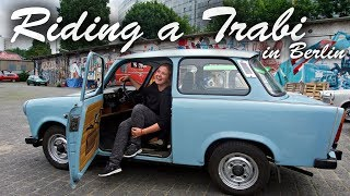 Europatour: Riding A Trabi In Berlin!