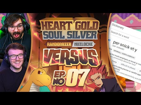 PERSNICKETY | Pokemon Heart Gold & Soul Silver Versus Part 7!