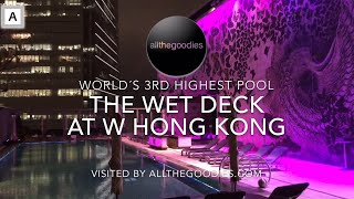 World´s 3rd highest swimmingpool - The Wet Deck at W Hong Kong | Swimmingpools by allthegoodies.com