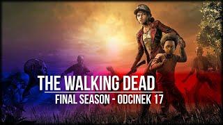 The Walking Dead: The Final Season - Odcinek 17