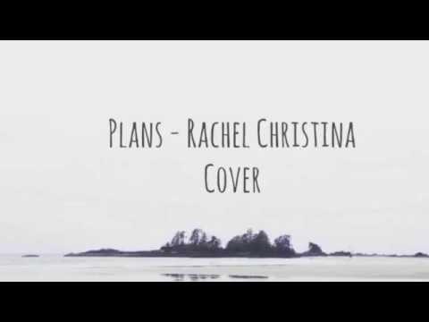 Plans - Oh Wonder (Rachel Christina Cover)
